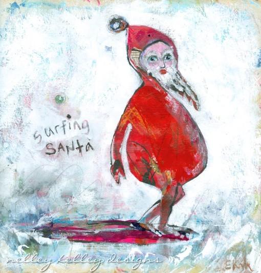 Surfing Santa by Ellen Kelley McHale 2015